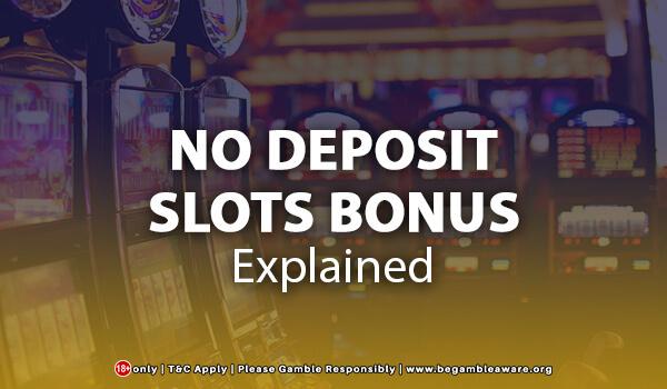 No Deposit Casino Bonuses Explained