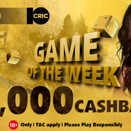10CRIC Game of the Week Cashback Promotion
