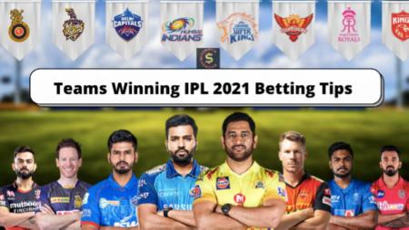 Team Wining IPL 2021 Betting Tips